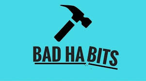 5 Bad Habits You Need to Break Right Now