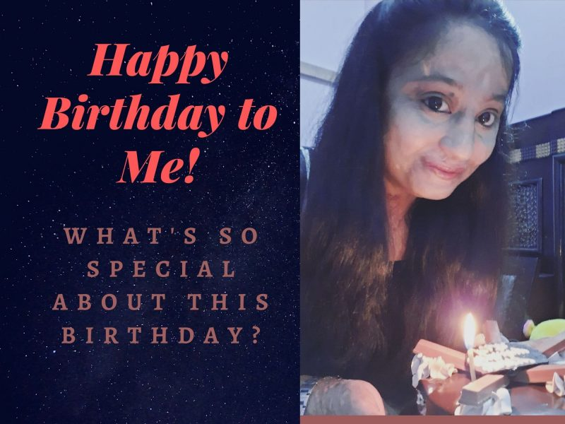 Happy Birthday to Me! What's so Special about this Birthday?