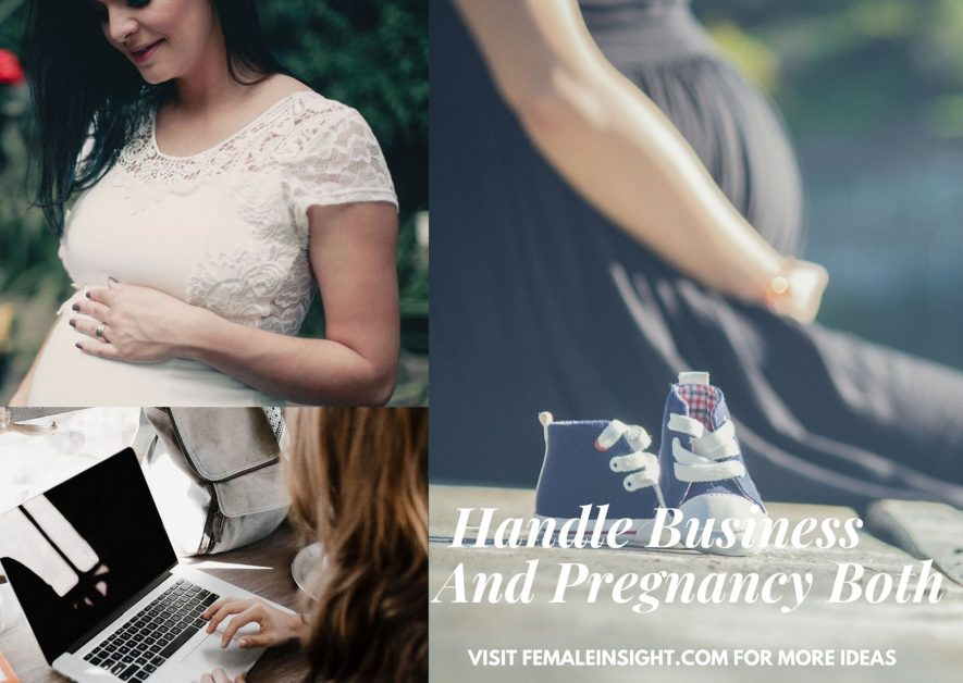 How To Handle Business And Pregnancy