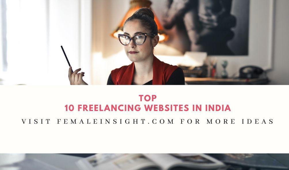Top 10 Freelancing Websites In India