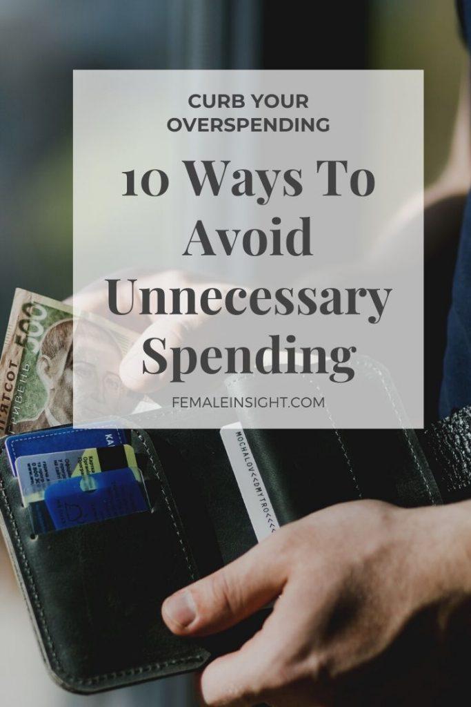 10 Ways To Avoid Unnecessary Spending