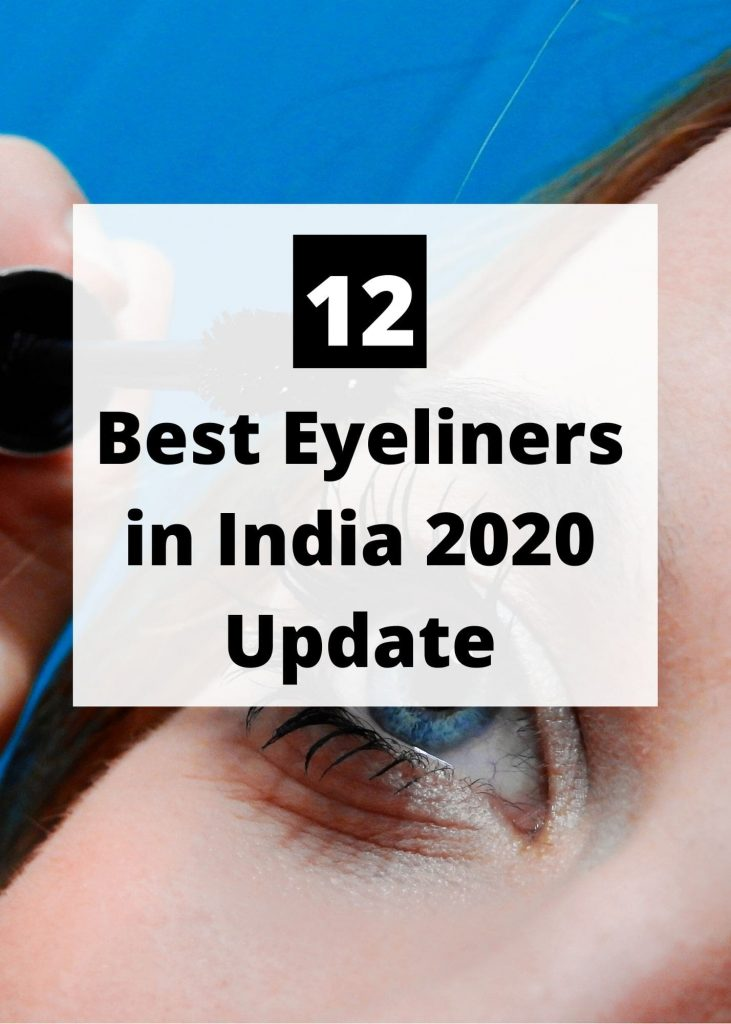 Best Eyeliners in India 2020