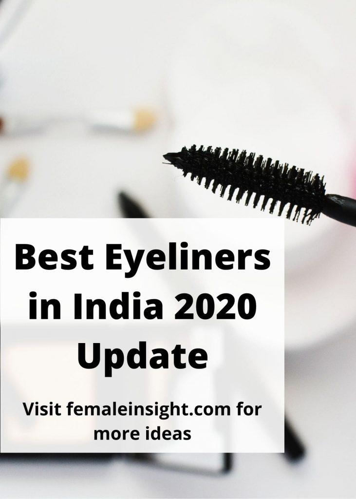 Best Eyeliners in India 2020 Update