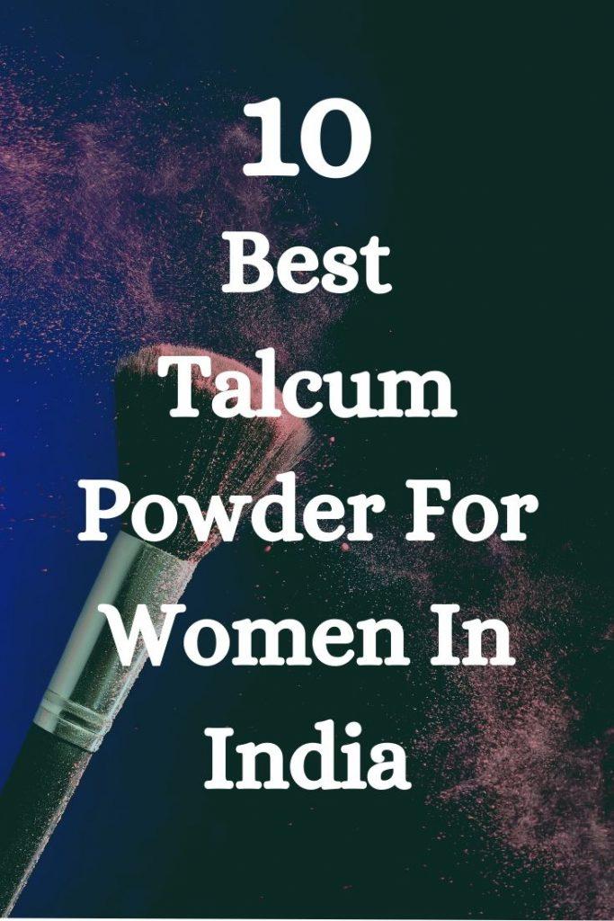 Best Talcum Powder For Women In India