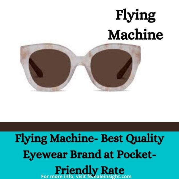 Flying Machine- Best Quality Eyewear Brand at Pocket-Friendly Rate