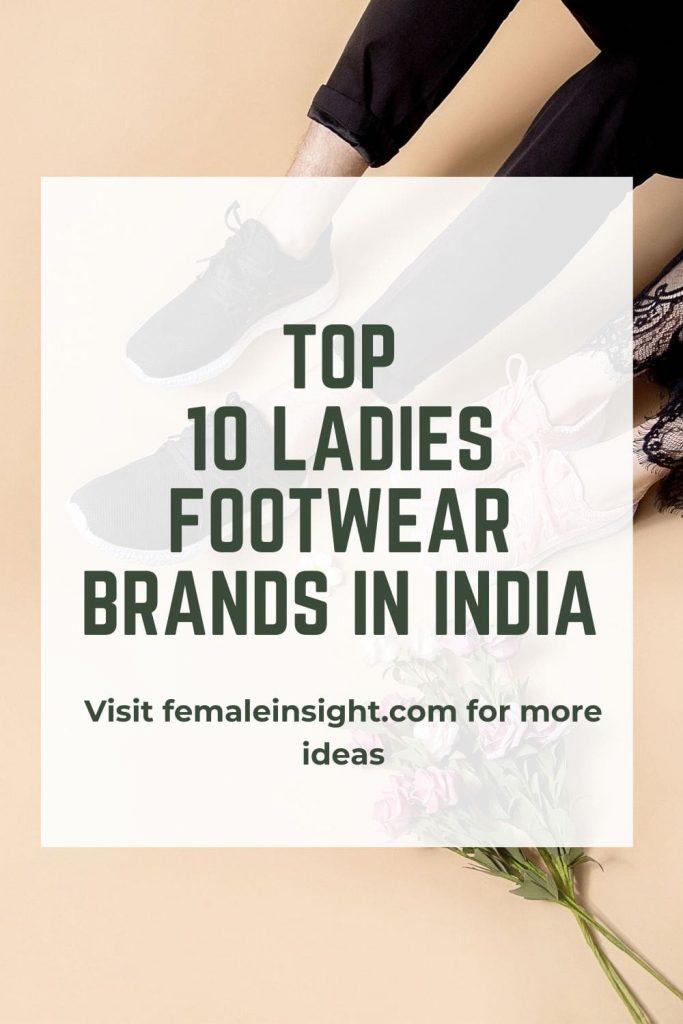 Ladies Footwear Brands In India Pinterest