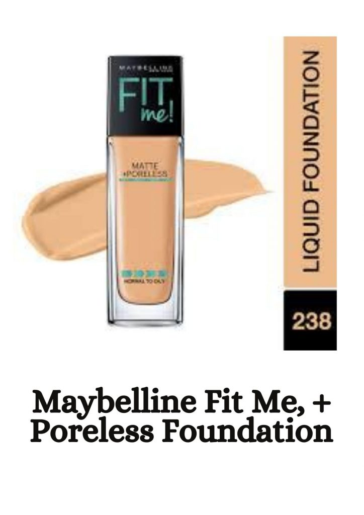 Maybelline Fit Me, + Poreless Foundation