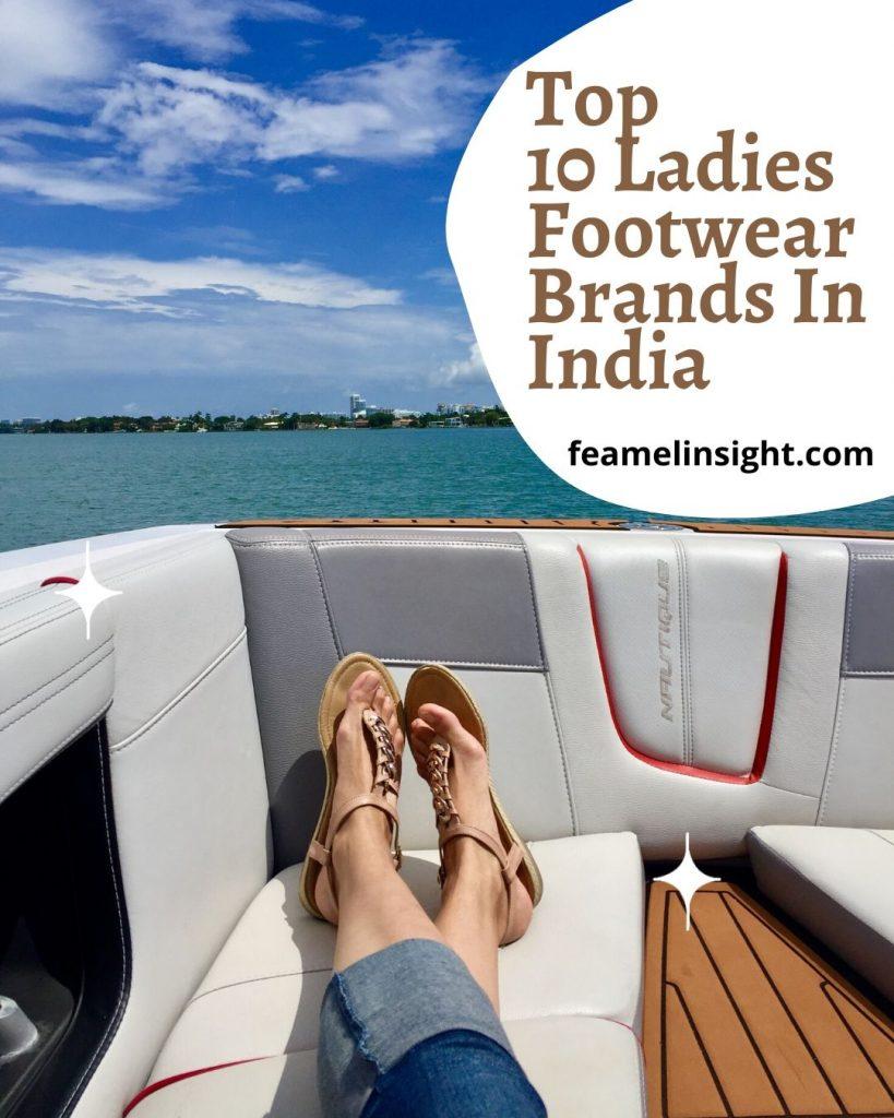 Top 10 Ladies Footwear Brands In India Pin