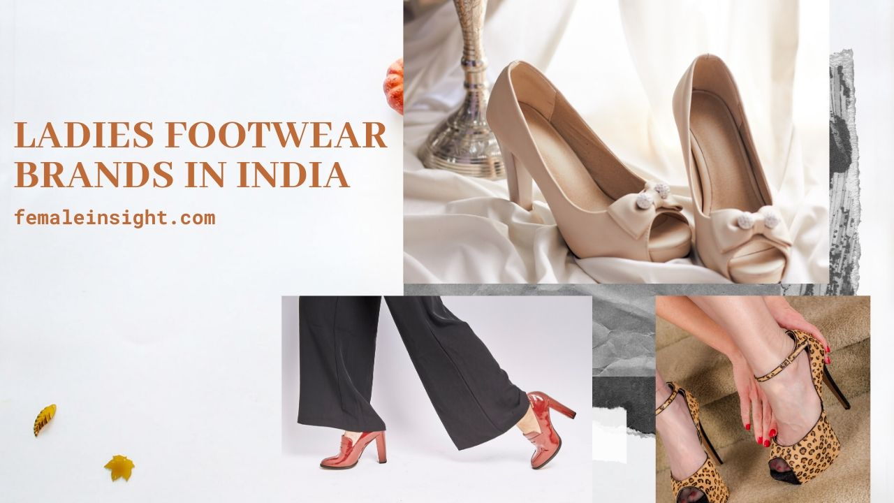 Top 10 Ladies Footwear Brands In India