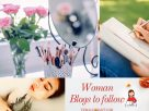 Top 20 Woman Blogs to Follow