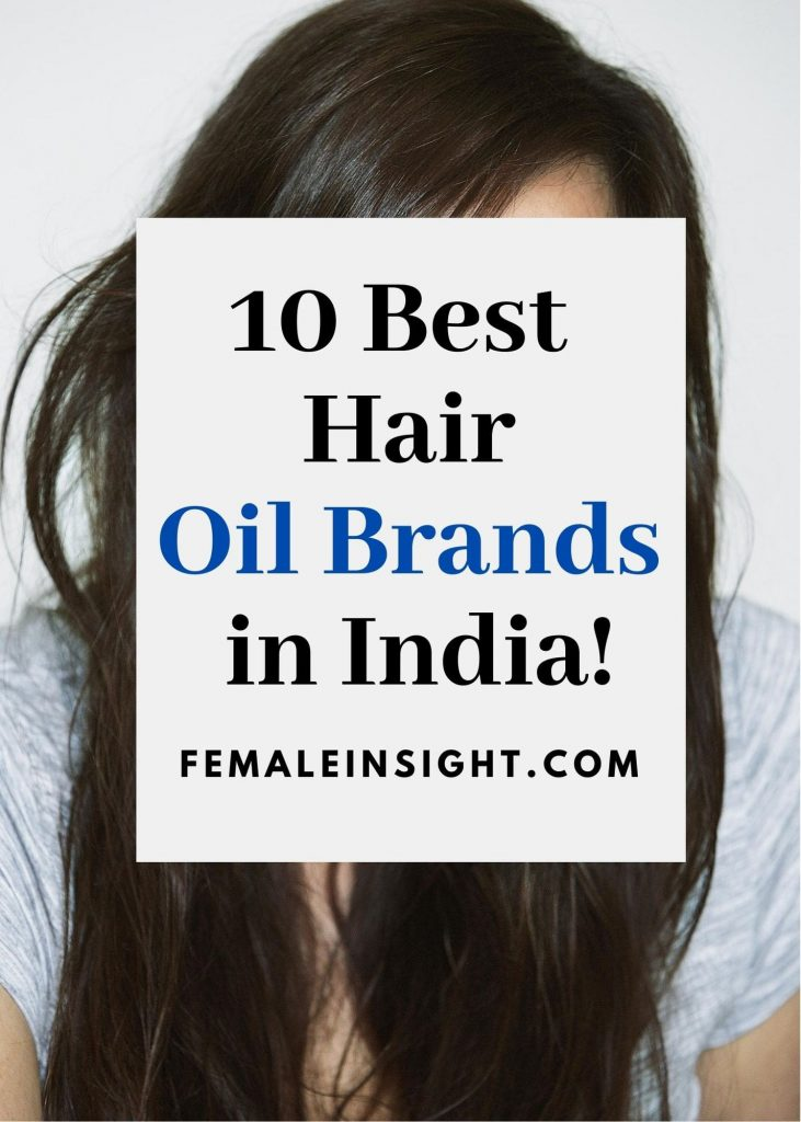 10 Best Hair Oil Brands in India for Women