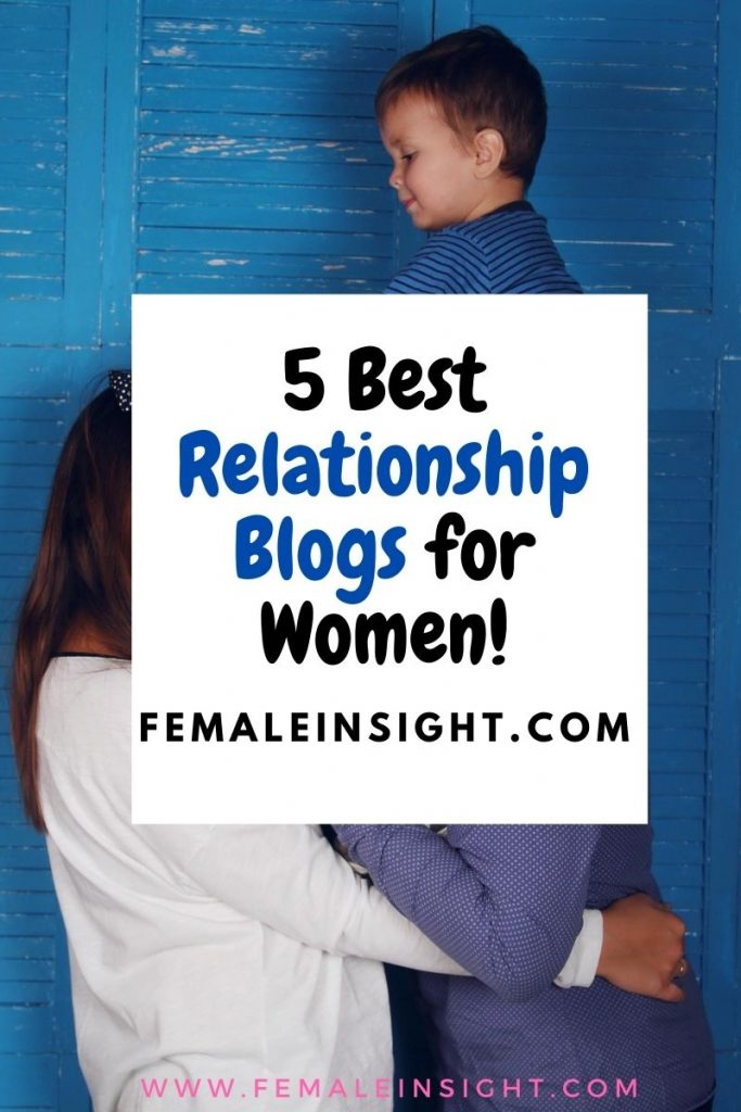 5 Best Relationship  Blogs for  Women Pin