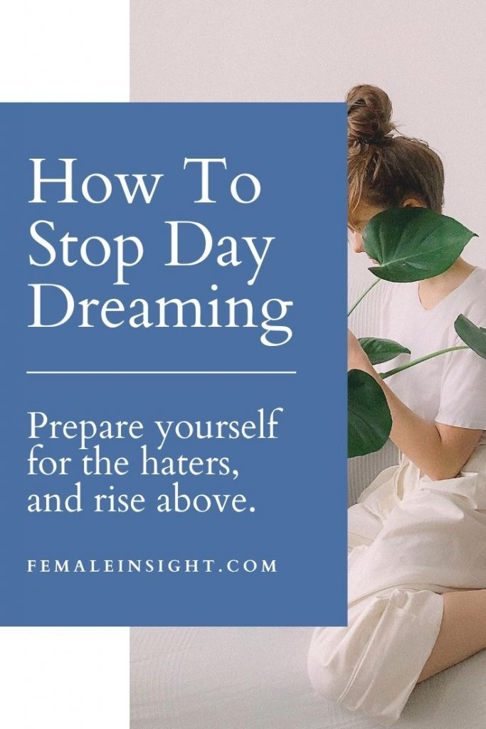 How To Stop Daydreaming