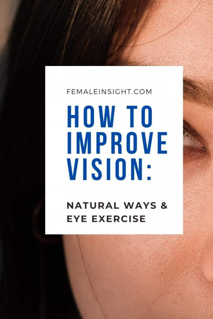 How to ImprovE Vision
