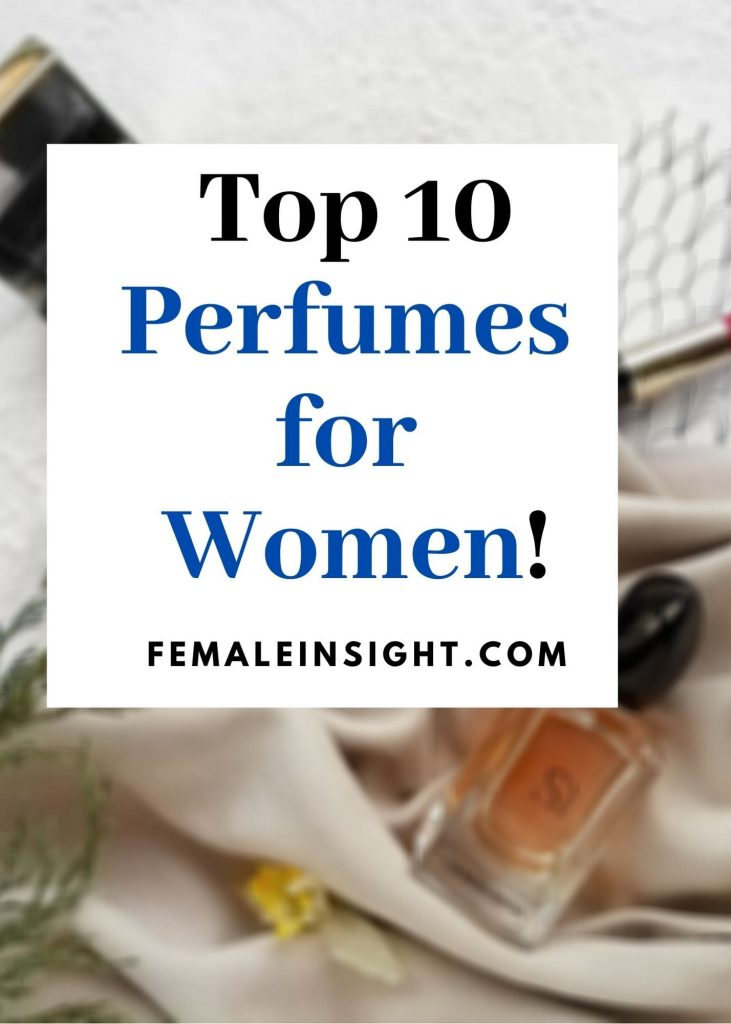 Top 10 Perfumes  for  Women Pin