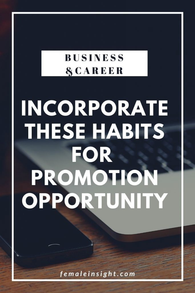 Best Habits of Employees Who Always Get Promotion