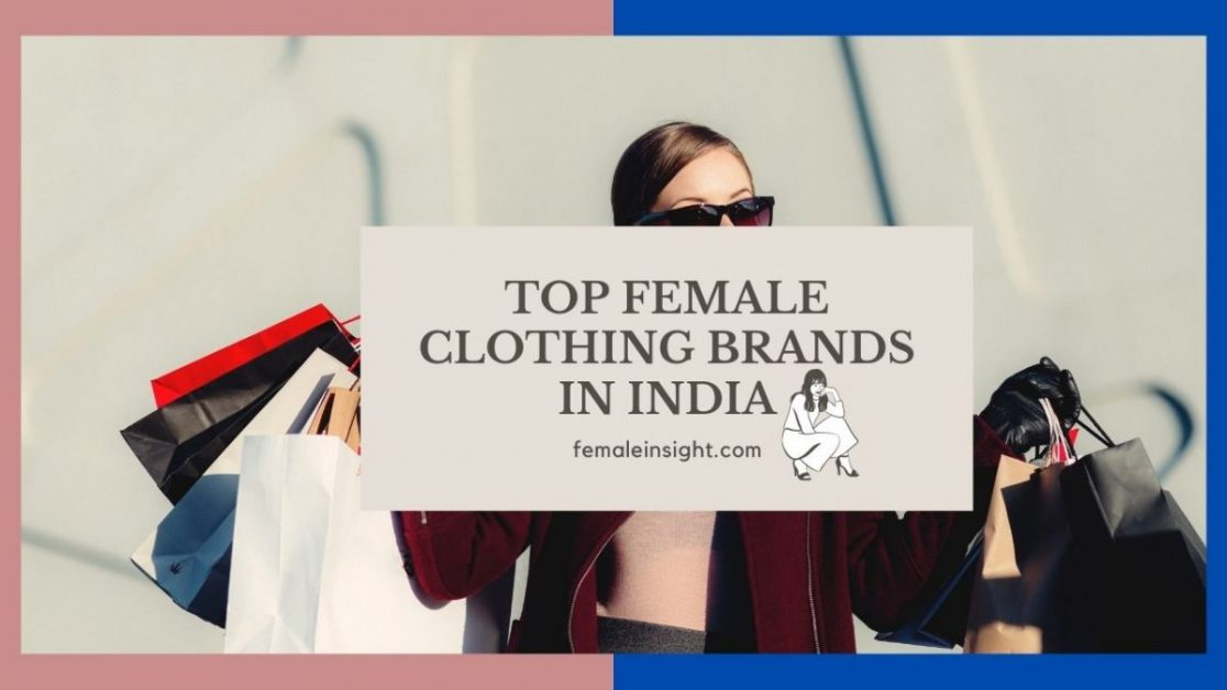 Top Female Clothing Brands in India