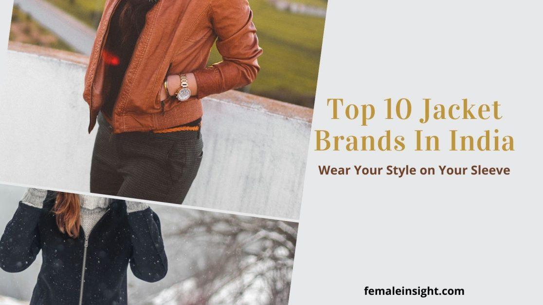 Top 10 Jacket Brands In India
