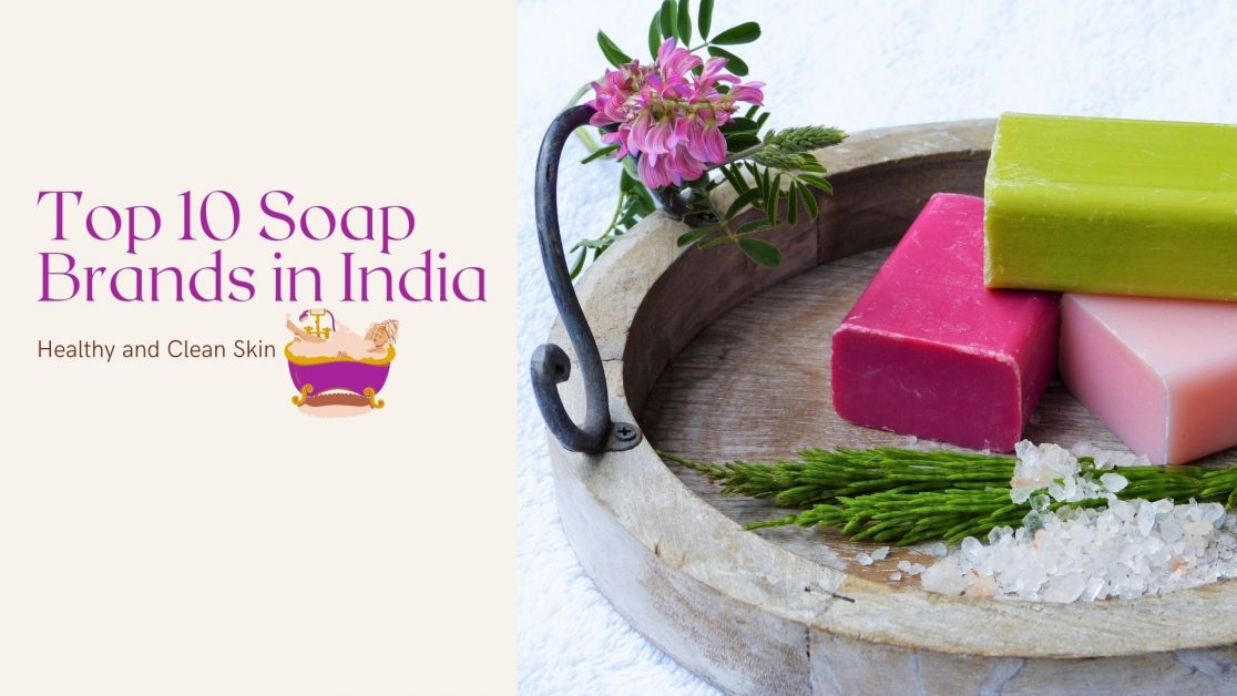 Top 10 Soap Brands in India