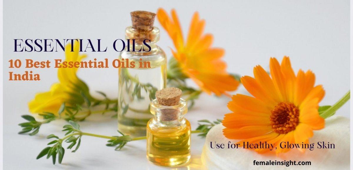 Best Essential Oils in India