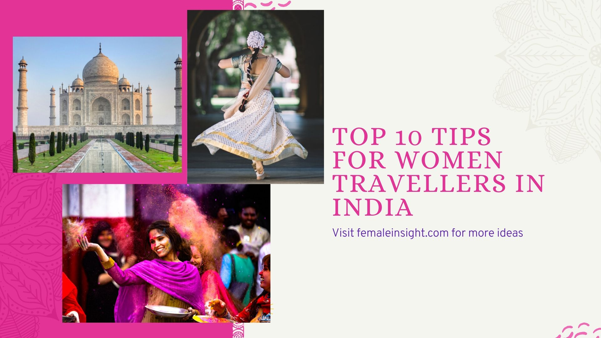 Is It Safe For Women To Travel India Top 10 Tips For Women Travellers