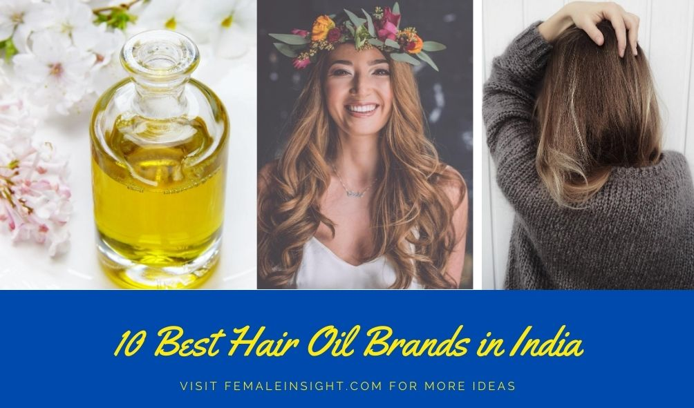 10 Best Hair Oil Brands in India