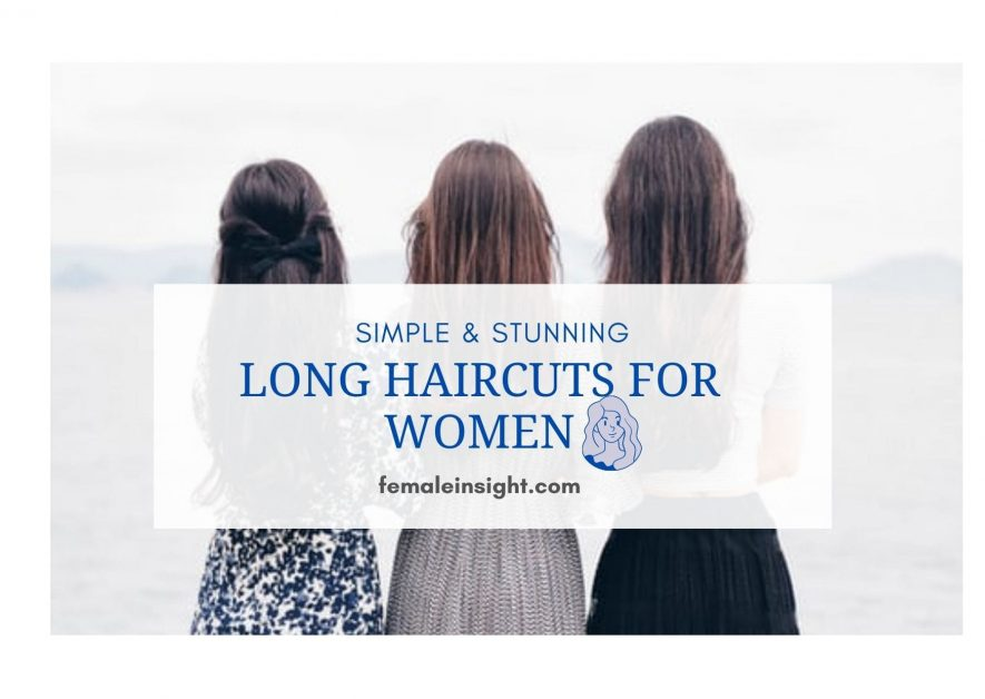 Long Haircuts for Women