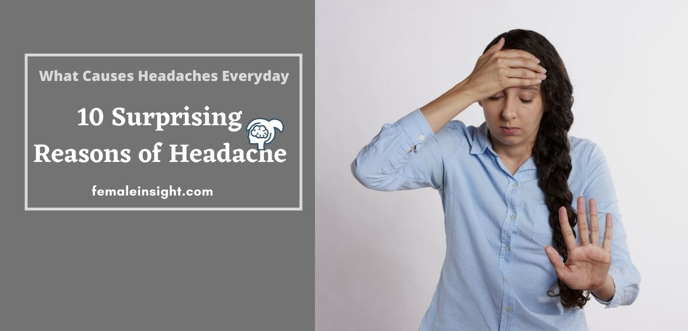 What Causes Headaches Everyday